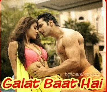 Galat Baat Hai (Main Tera Hero) HD Mp4 Video Song