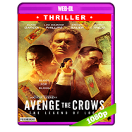 Avenge the Crows (2017) WEB-DL 1080p Audio Dual Latino-Ingles