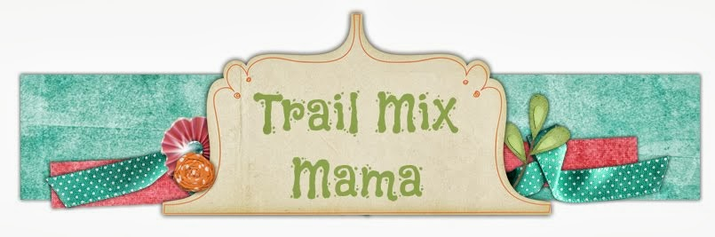 Trail Mix Mama