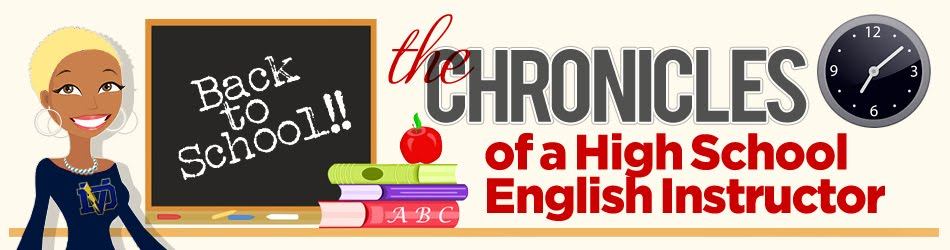 The Chronicles of a High School English Instructor