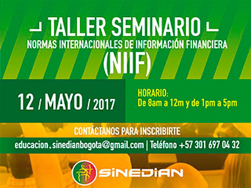 Taller Seminario normas internacionales de información financiera (NIIF) 12 de mayo 2017
