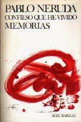 """Confieso que he vivido. Memorias"" (Pablo Neruda)"