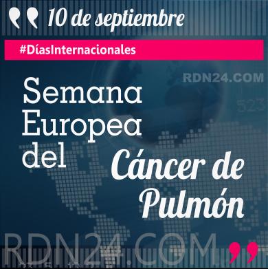 Semana Europea del Cáncer de Pulmón #DíasInternacionales