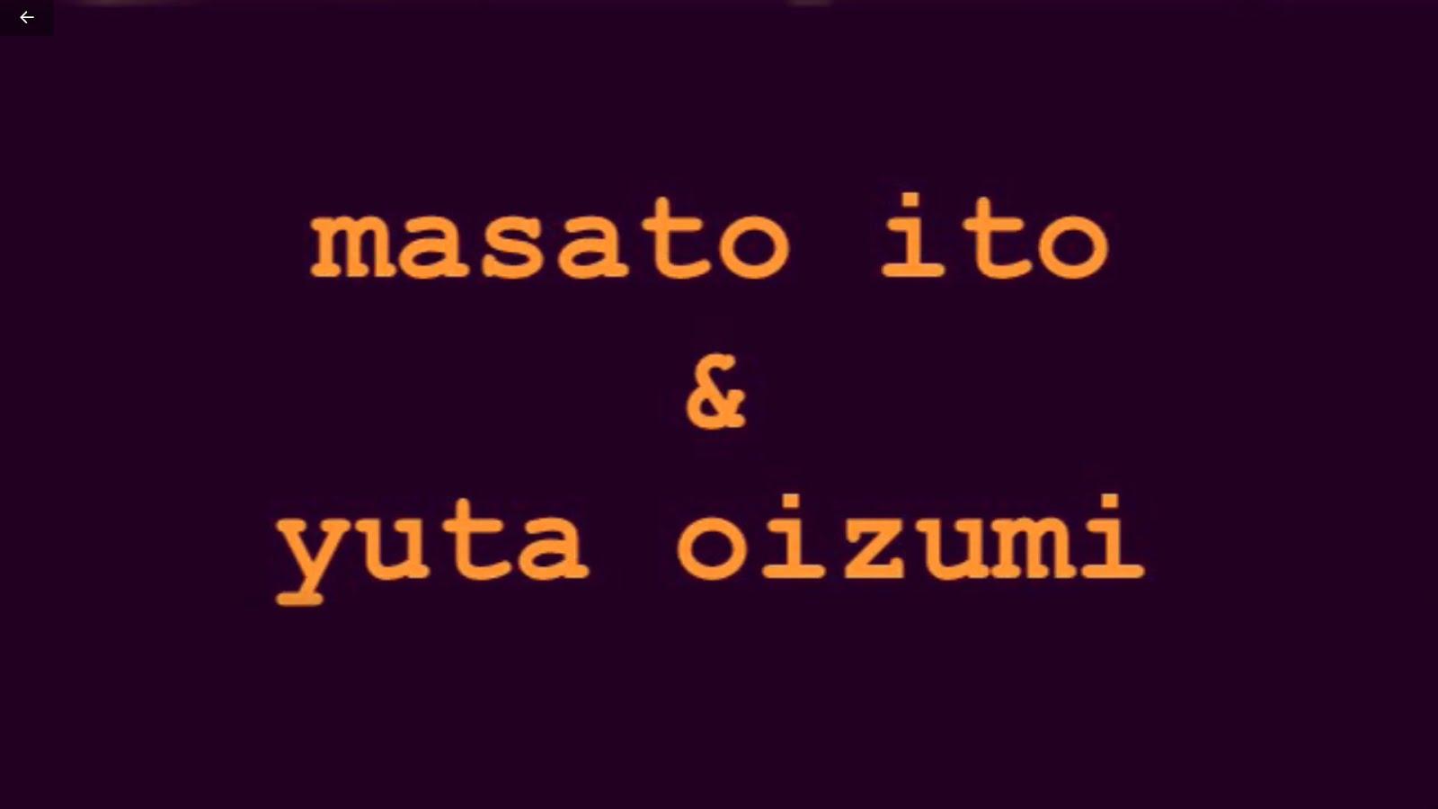masato ito & yuta oizumi