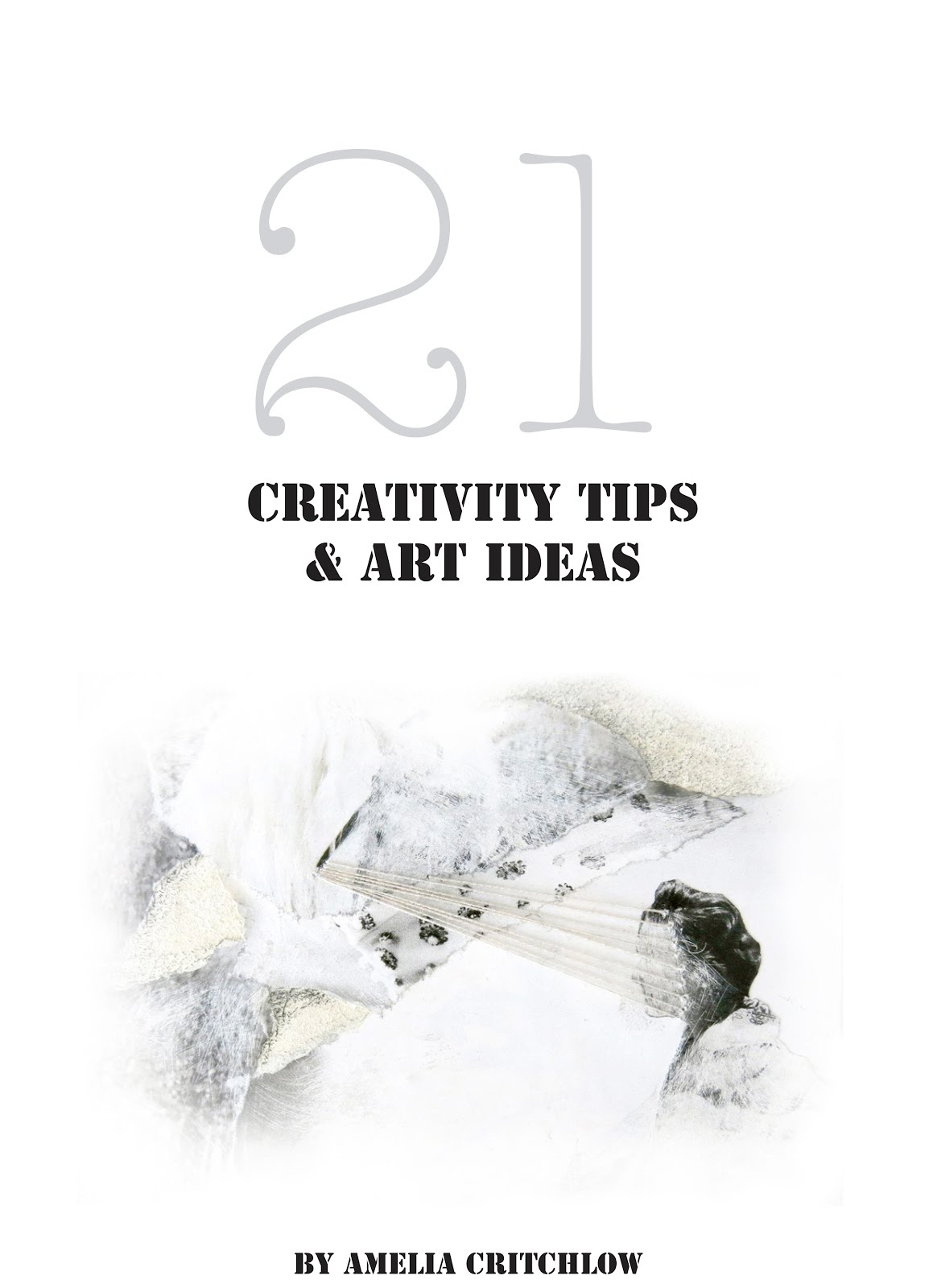 join my e-course mailing list & get 21 creativity tips & art ideas e-book free