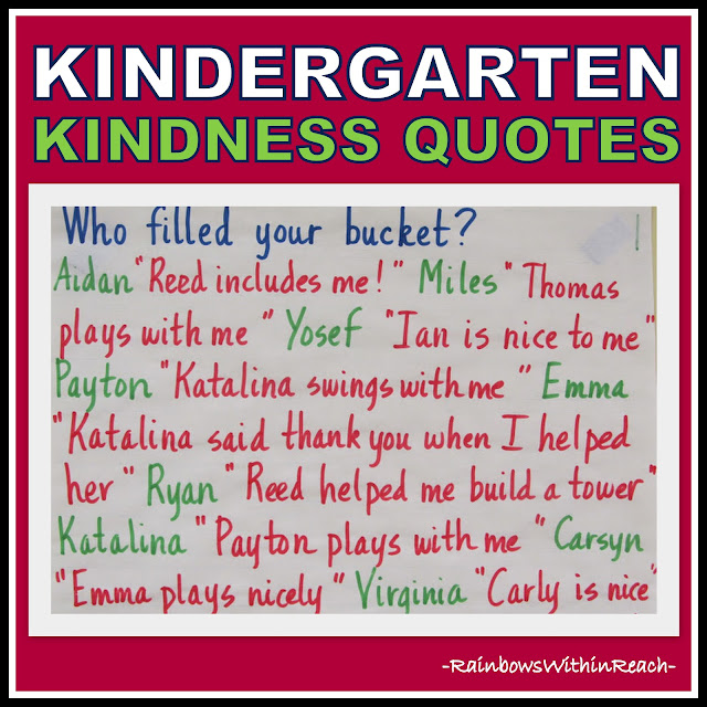 photo of: Kindergarten Kindness Quotes (RoundUP of Bucket Filling + Kindness Ideas via RainbowsWithinReach)
