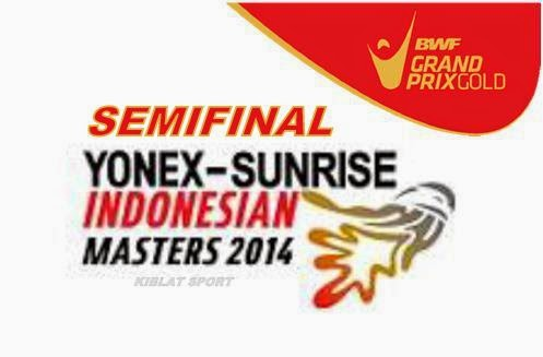 Hasil Pertandingan Babak Semi Final Indonesian Masters Grand Prix Gold 2014