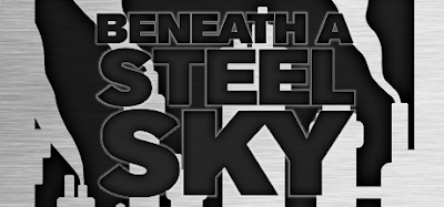 Download Game Gratis Beneath a Steel Sky