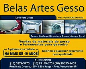 Belas Artes Gesso. Fone: 3272 3175