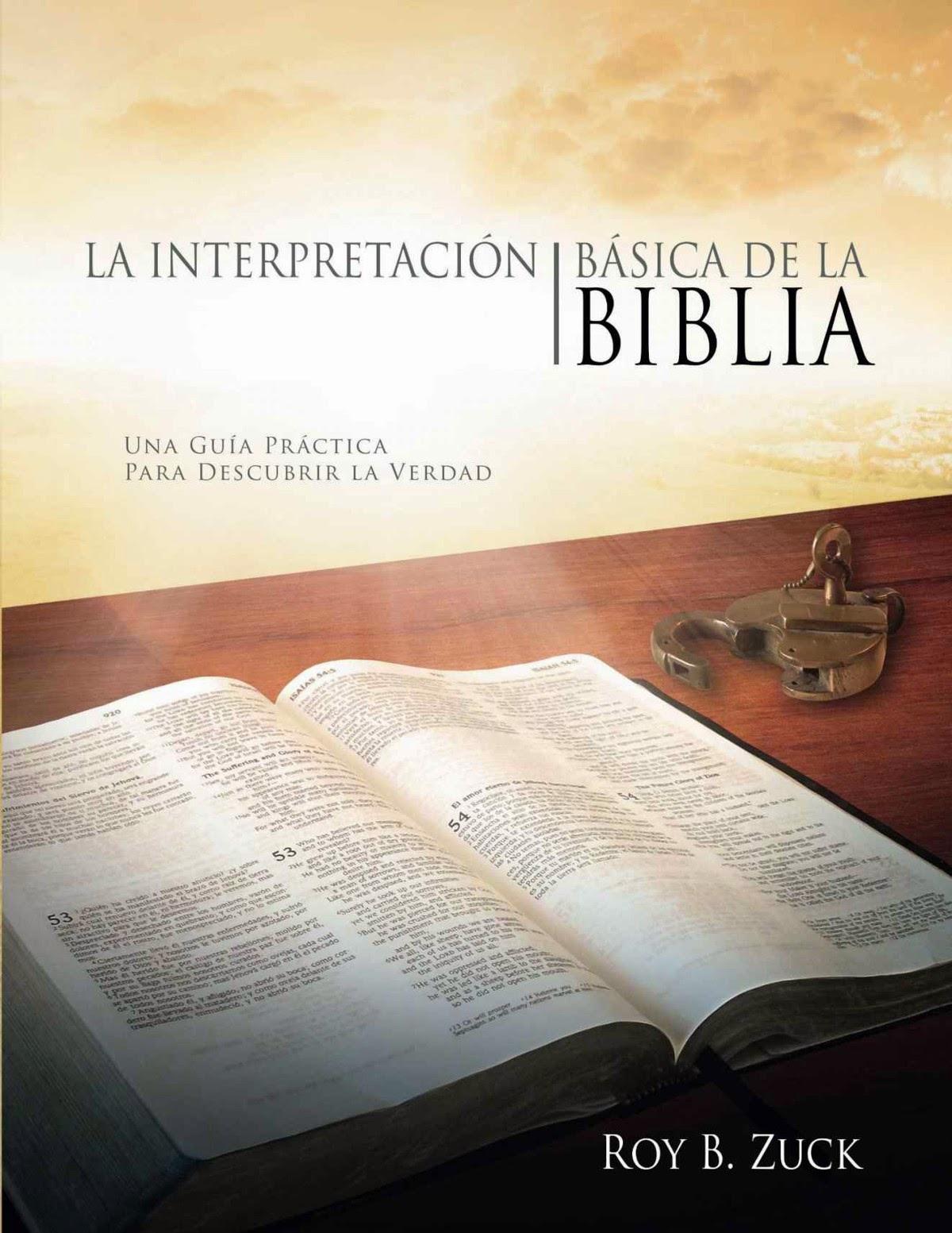 Roy Zuck-La Interpretación Básica De La Biblia-
