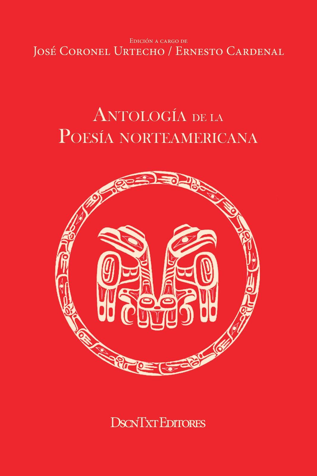 Antología de la Poesía Norteamericana. Edición de José Coronel Urtecho y Ernesto Cardenal