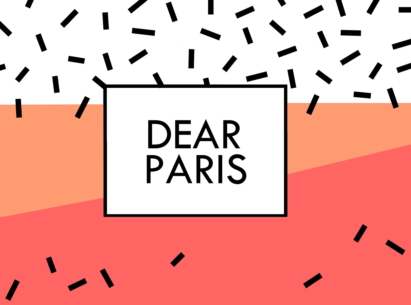 DEAR PARIS🎥