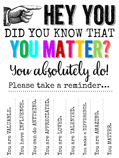 Hey Youdid You Know That You Matter on Not So Random Acts Of Kindness