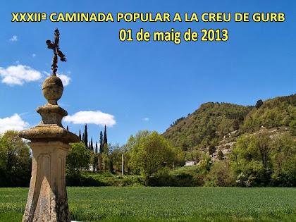 32ª Caminada Popular a la Creu de Gurb 2013