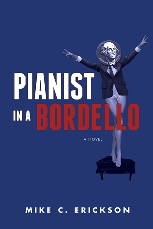 Pianist in a Bordello (Mike C. Erickson)
