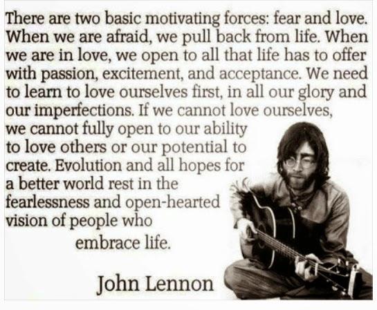 Bild mit John Lennon ueber grundlegende Motivationen - Angst und Liebe
