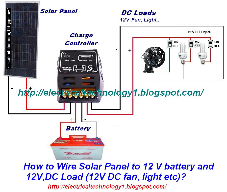 electrical technology how to wire solar panel to 12v battery and 12v dc load 12v dc fan light
