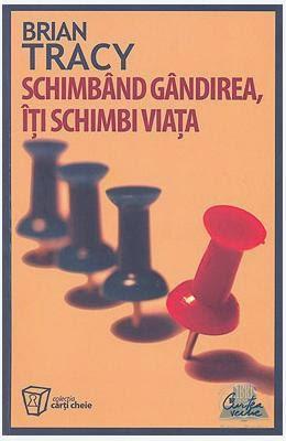 http://www.libris.ro/schimband-gandirea-iti-schimbi-viata-brian-CVE973-669-255-8--p317514.html
