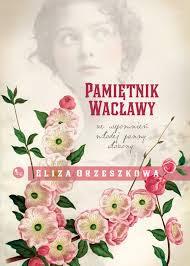 (377) Pamiętnik Wacławy. Ze wspomnień młodej panny ułożony.