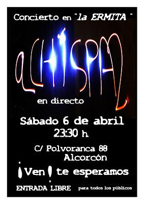 ACHISPA2 en directo !! cervecería La ERMITA - Alcorcón sábado 6 Abril - concierto aCHISPAos AchispaDOS ACHISPA2 - ¡ Ven !, te esperamos - Para todos los públicos - ENTRADA LIBRE !!