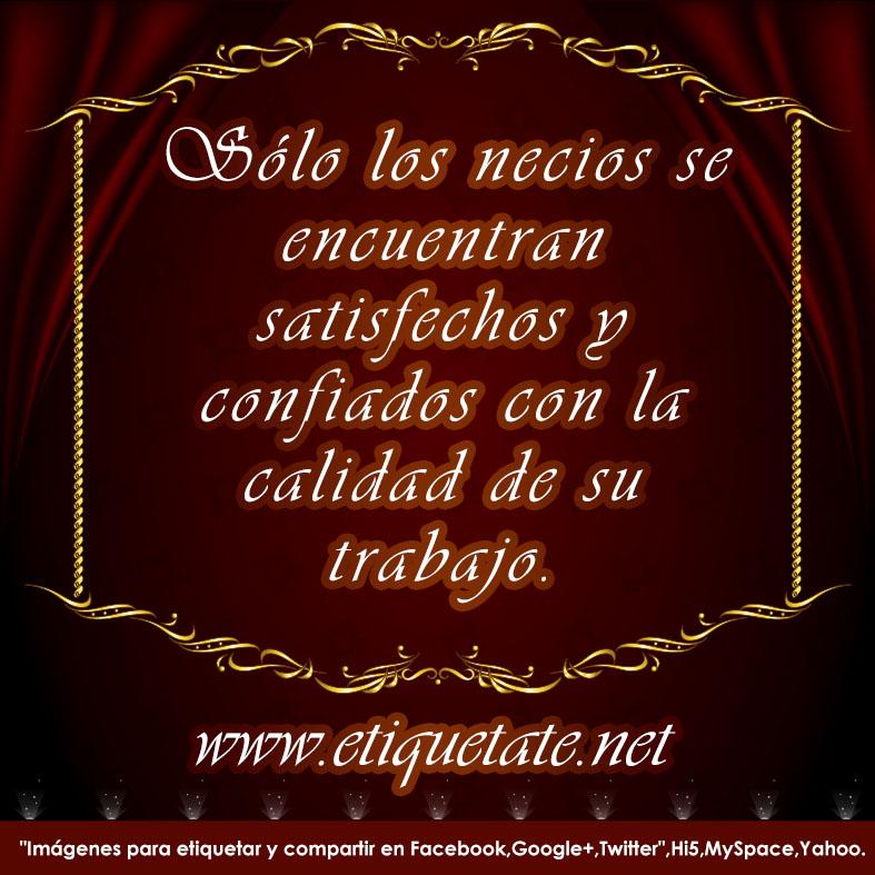 Imagenes Con Frases De Calidad