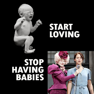 Stop having Babies.... Hunger Games