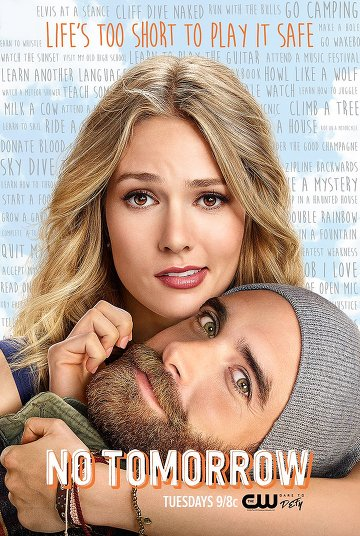 No Tomorrow Saison 1 VOSTFR
