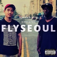 Elbe Kim and Justo - FLYSEOUL (Real Hip-hop)