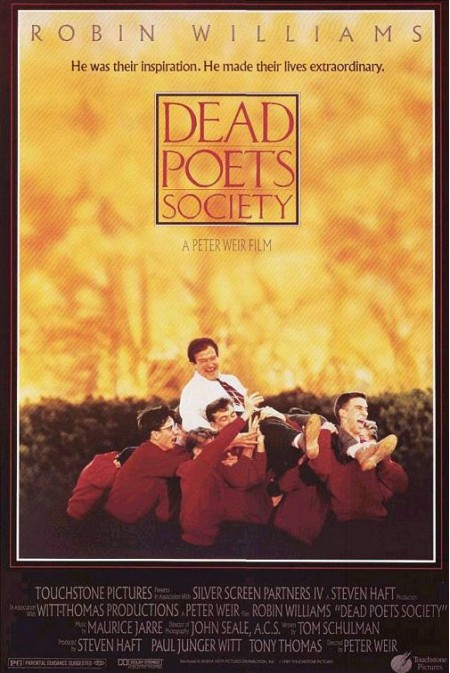 peter weirs film dead poets society essay This lovely book of poetry brings together over 100 of the most celebrated and cherished poems of the 20th century including poets as diverse as john betjeman and ted hughes, siegfried sassoon and allan ahlberg, and subjects from all avenues of life - war, family life, love, death, religion, the countryside, animals and comedy - the whole.