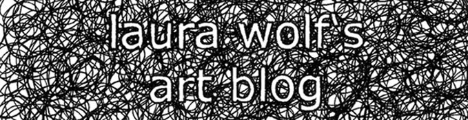 laura wolfs art blog