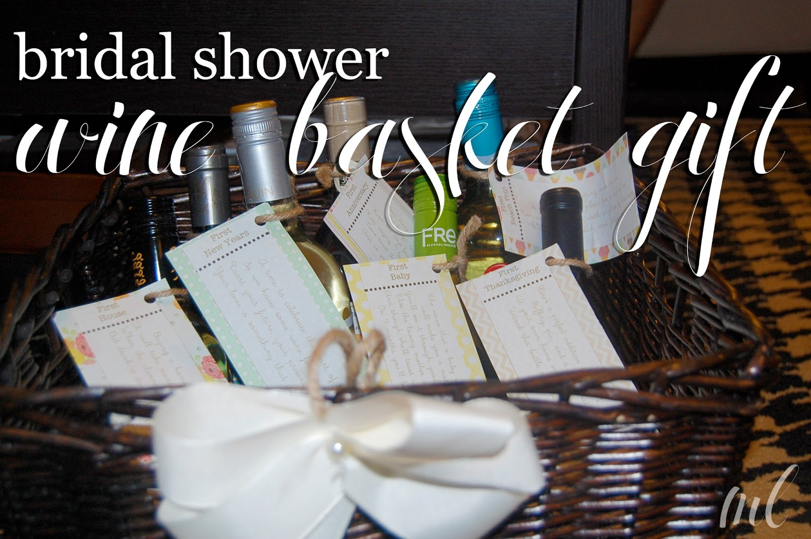 Bridal Shower Wine Gift Basket Ideas : life by ML: bridal shower wine basket