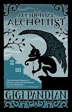 Buy The Accidental Alchemist <br> (Book 1 in a NEW series)