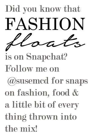 FASHION FLOATS ON SNAPCHAT