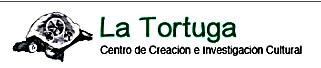 Centro de Creación e Investigación Cultural La Tortuga