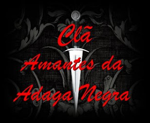 CLÃ AMANTES DA ADAGA NEGRA
