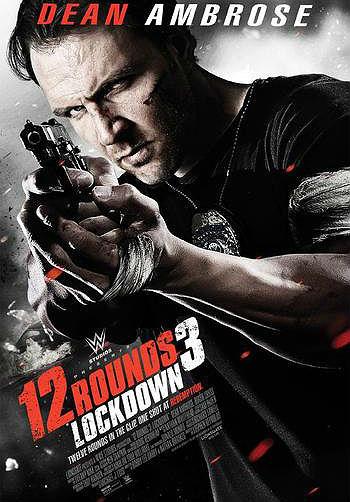12 Rounds 3 – Lockdown – HD 720p