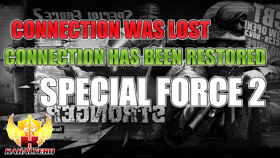 Connection Was Lost & Connection Has Been Restored ★ Special Force 2 Philippines