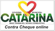 Contra Cheque online para servidores da Prefeitura Municipal de Catarina.