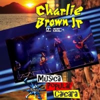 rock pop  CD Charlie Brown Jr   Msica Popular Caiara 2012