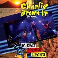 baixar capa Charlie Brown Jr – Música Popular Caiçara