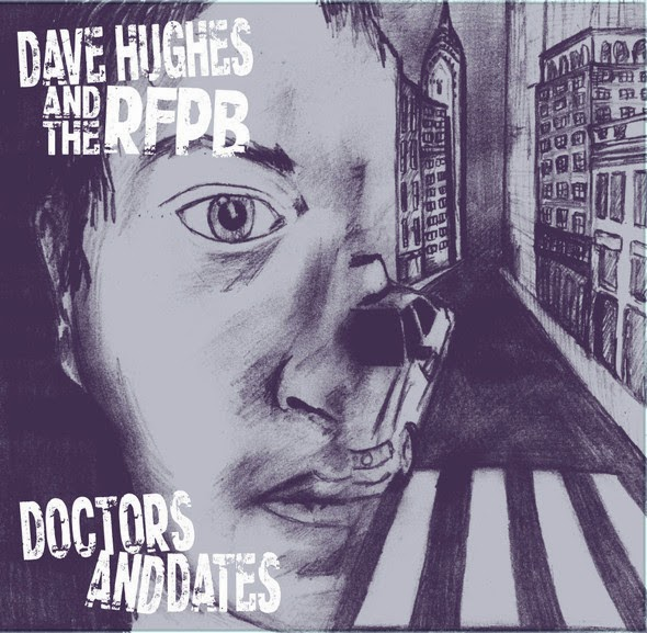 Dave Hughes and The RFPB to release Doctors and Dates