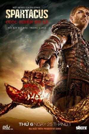 Cuộc Chiến Nô Lệ VIETSUB - Spartacus Season 3: War of the Damned (2013) VIETSUB - (10/10) - 2013