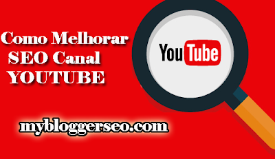 Dicas Simples para Melhorar SEO do seu Canal Youtube