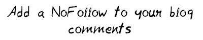 Add a NoFollow to your Blog comments MohitChar