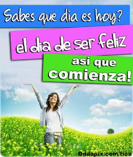 día de ser feliz