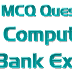 1500 MCQ Questions of Computer Knowledge for Bank Exams PDF Download
