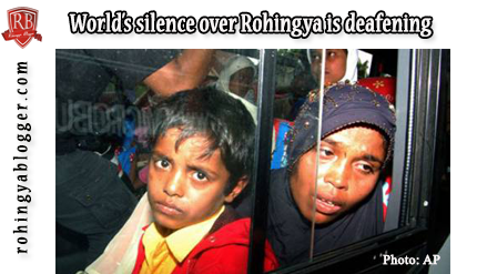 World's silence over Rohingya is deafening ~ Rohingya Blogger