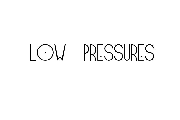 Low Pressures