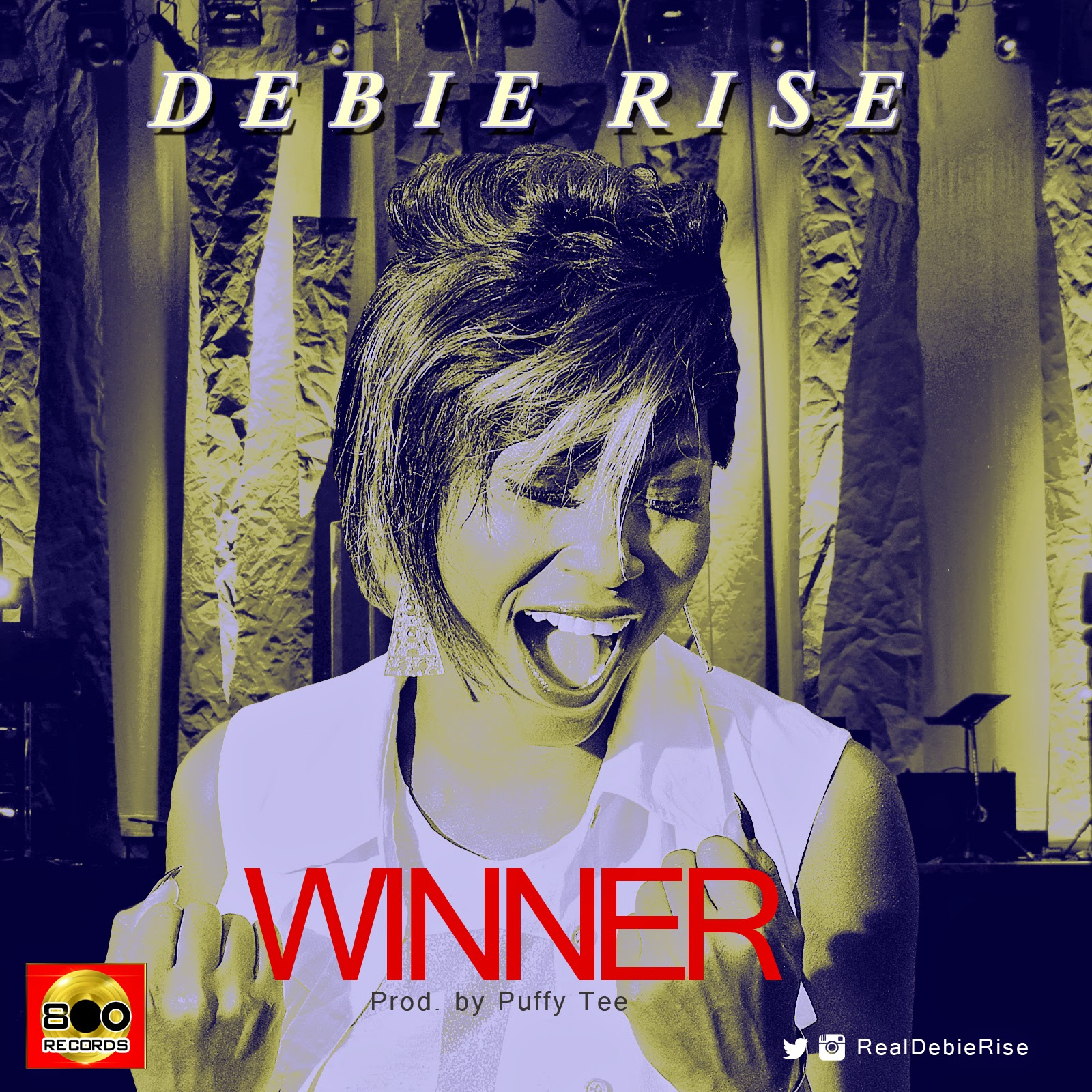 NEW MUSIC: DEBIE RISE - WINNER (PRODUCED BY PUFFY TEE)