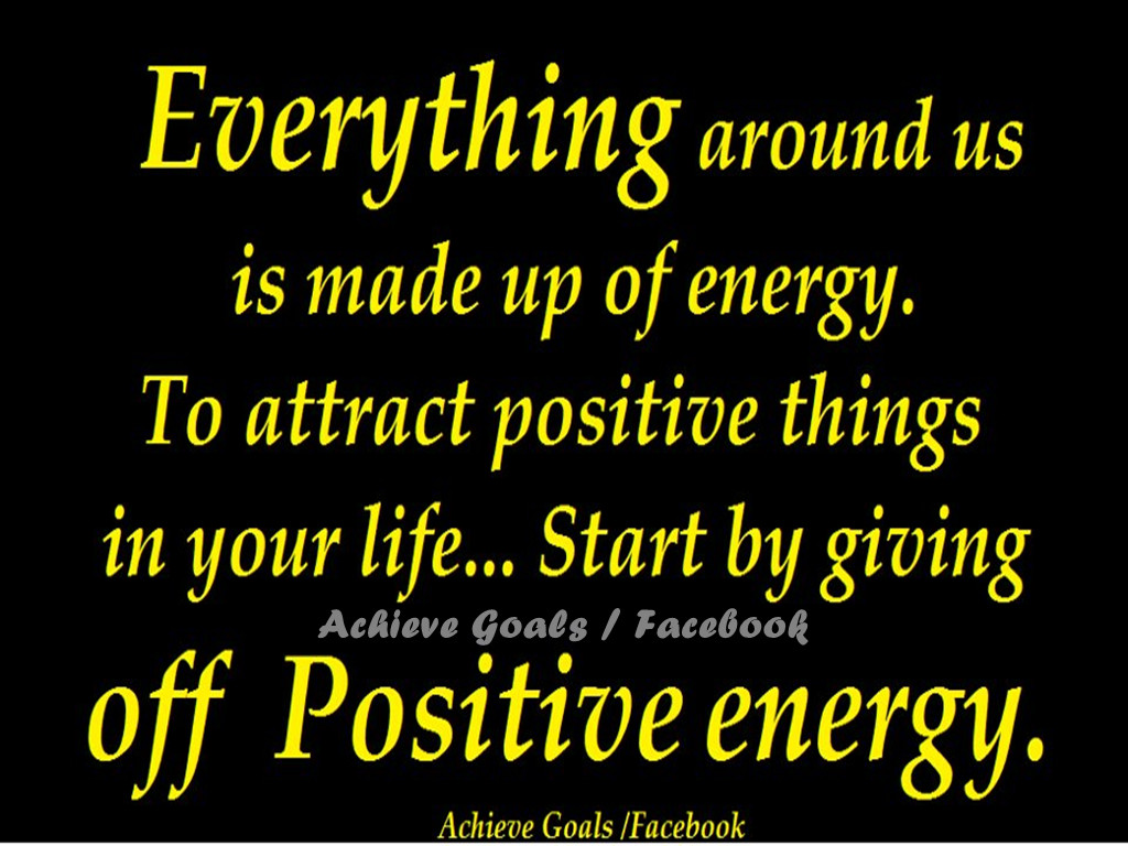 Everything around us is made up of energy....